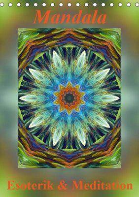 Mandala - Esoterik & Meditation / CH-Version (Tischkalender 2019 DIN A5 hoch), k.A. Art-Motiva