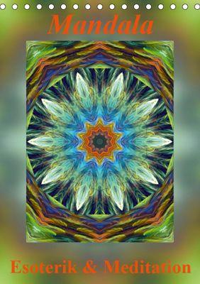 Mandala - Esoterik & Meditation / CH-Version (Tischkalender 2019 DIN A5 hoch), Art-Motiva