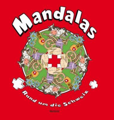 Mandalas - Rund um die Schweiz