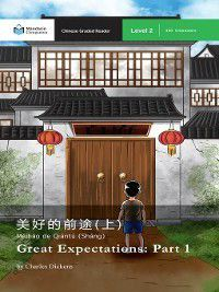 Mandarin Companion: Great Expectations: Part 1, Charles Dickens
