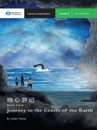 Mandarin Companion: Journey to the Center of the Earth, Jules Verne