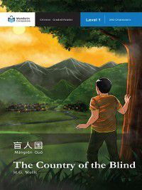 Mandarin Companion: The Country of the Blind, H. G. Wells