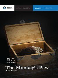 Mandarin Companion: The Monkey's Paw, W.W. Jacobs