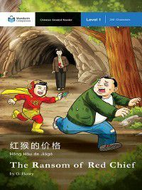 Mandarin Companion: The Ransom of Red Chief, O. Henry