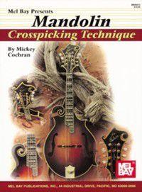 Mandolin Crosspicking Technique, Mickey Cochran