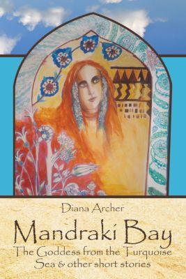 Mandraki Bay, Diana Archer