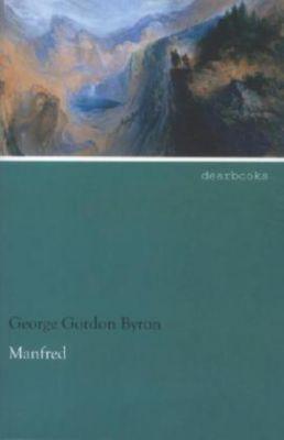 Manfred - George G. N. Lord Byron  