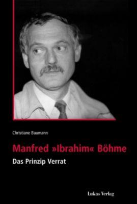 Manfred 'Ibrahim' Böhme, Christiane Baumann