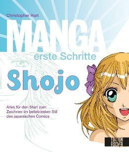 Manga erste Schritte Shojo - Christopher Hart |