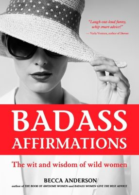 Mango: Badass Affirmations, Becca Anderson