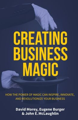 Mango: Creating Business Magic, David Morey, John E. McLaughlin
