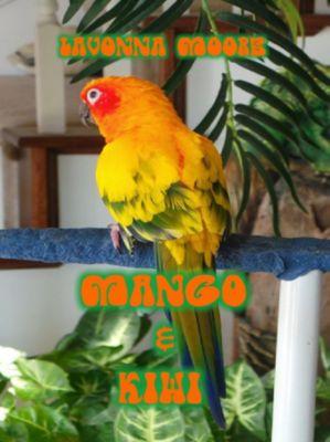 Mango & Kiwi, LaVonna Moore