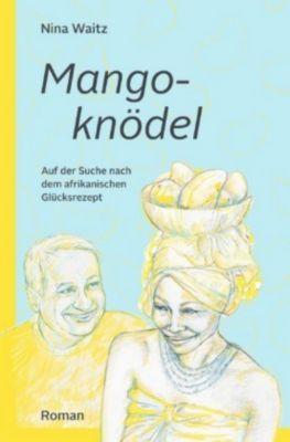 MANGOKNÖDEL - Nina Waitz |
