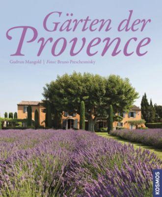 Mangold, G: Gärten der Provence - Gudrun Mangold  