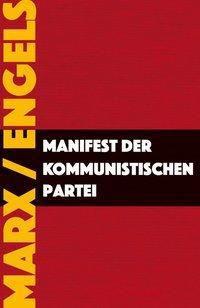 Manifest der Kommunistischen Partei, Karl Marx, Friedrich Engels