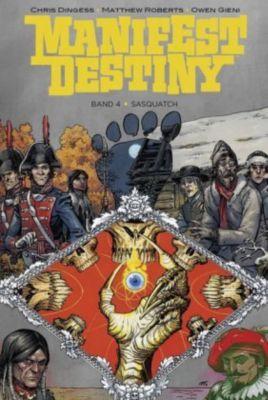 Manifest Destiny - Sasquatch - Chris Dingess |