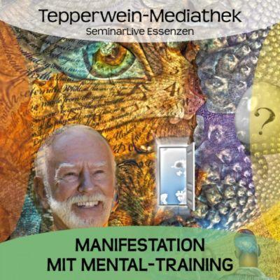 Manifestation mit Mental-Training