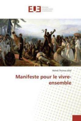 Manifeste pour le vivre-ensemble, Mehdi Thomas ALLAL, Mehdi Th. Allal