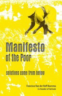 Manifesto of the Poor, Francisco Van Der Hoff Boersma