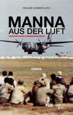 MANNA AUS DER LUFT, Holger Schmidt-Lutz