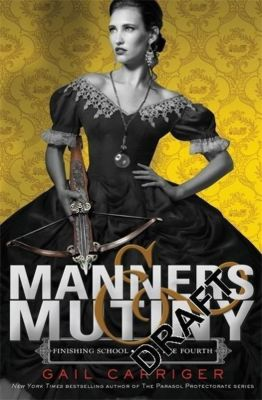 Manners and Mutiny, Gail Carriger