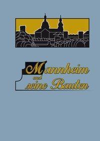 Mannheim und seine Bauten