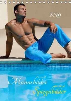 Mannsbilder Spiegelbilder (Tischkalender 2019 DIN A5 hoch), malestockphoto