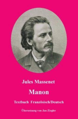 Manon: Französisch/Deutsch - Jules Massenet |