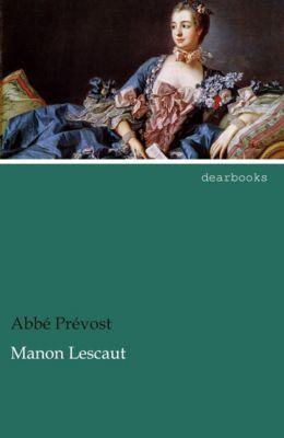 Manon Lescaut - Abbé Prévost  