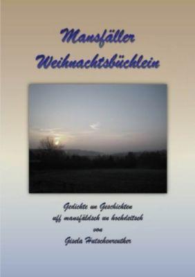 Mansfäller Weihnachtsbüchlein - Gisela Hutschenreuther |