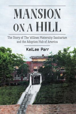 Mansion on a Hill, KelLee Parr