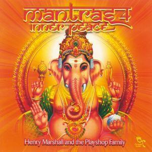 Mantras 4-Inner Peace, Henry Marshall