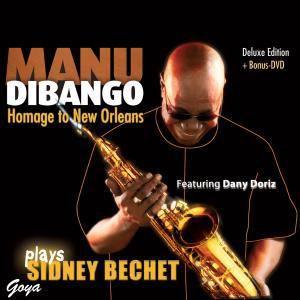 Manu Dibango Plays Sidney Bechet (Cd+Dvd), Manu Dibango