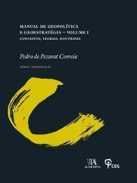 Manual de Geopolítica e Geoestratégia, Volume 1, Pedro de Pezarat Correia
