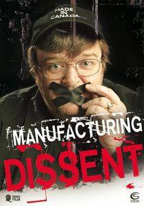 Manufacturing Dissent, Rick Caine, Debbie Melnyk