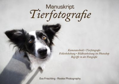 Manuskript Tierfotografie - Eva Frischling |