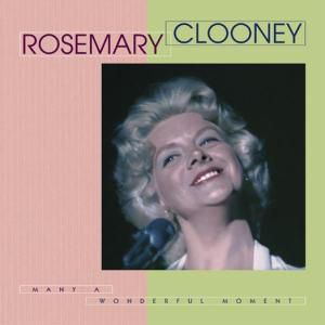 Many A Wonderful Moment 8-Cd &, Rosemary Clooney
