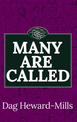 Many Are Called, Dag Heward-Mills