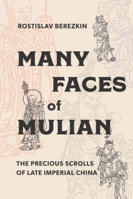 Many Faces of Mulian, Rostislav Berezkin