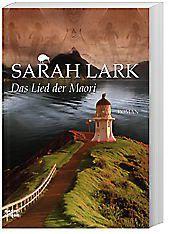 Maori Band 2: Das Lied der Maori, Sarah Lark