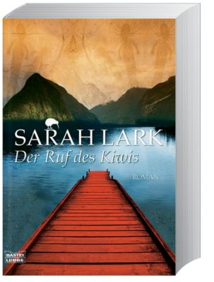 Maori Band 3: Der Ruf des Kiwis, Sarah Lark