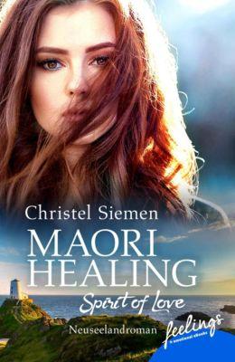 Maori Healing - Spirit of Love - Christel Siemen pdf epub
