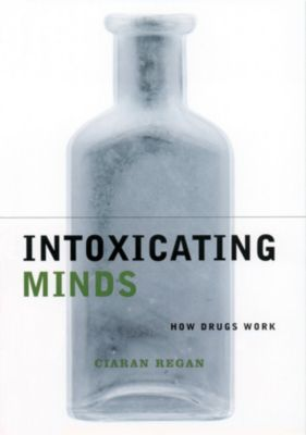 Maps of the Mind: Intoxicating Minds, Ciaran Regan