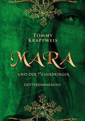Mara und der Feuerbringer - Götterdämmerung - Tommy Krappweis |