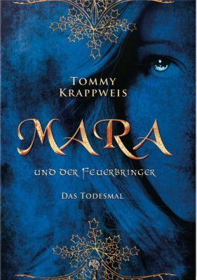 Mara und der Feuerbringer - Todesmal - Tommy Krappweis  