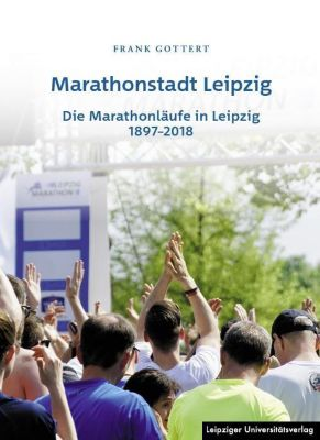 Marathonstadt Leipzig - Frank Gottert pdf epub