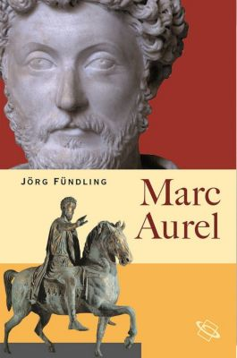 Marc Aurel - Jörg Fündling pdf epub