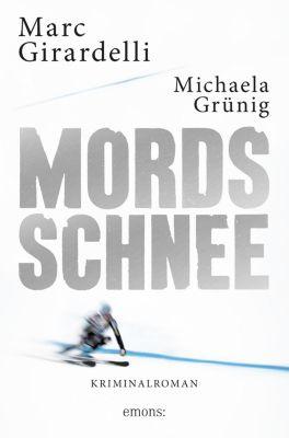 Marc Gassmann: Mordsschnee, Michaela Grünig, Marc Girardelli