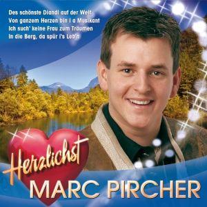 MARC PIRCHER - Herzlichst, Marc Pircher