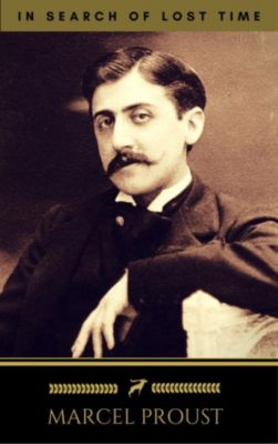 Marcel Proust: In Search of Lost Time [volumes 1 to 7] (Golden Deer Classics), Marcel Proust, Golden Deer Classics